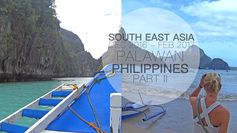 Traveling through South East Asia | Island Hopping in El Nido, Palawan, Philippines
